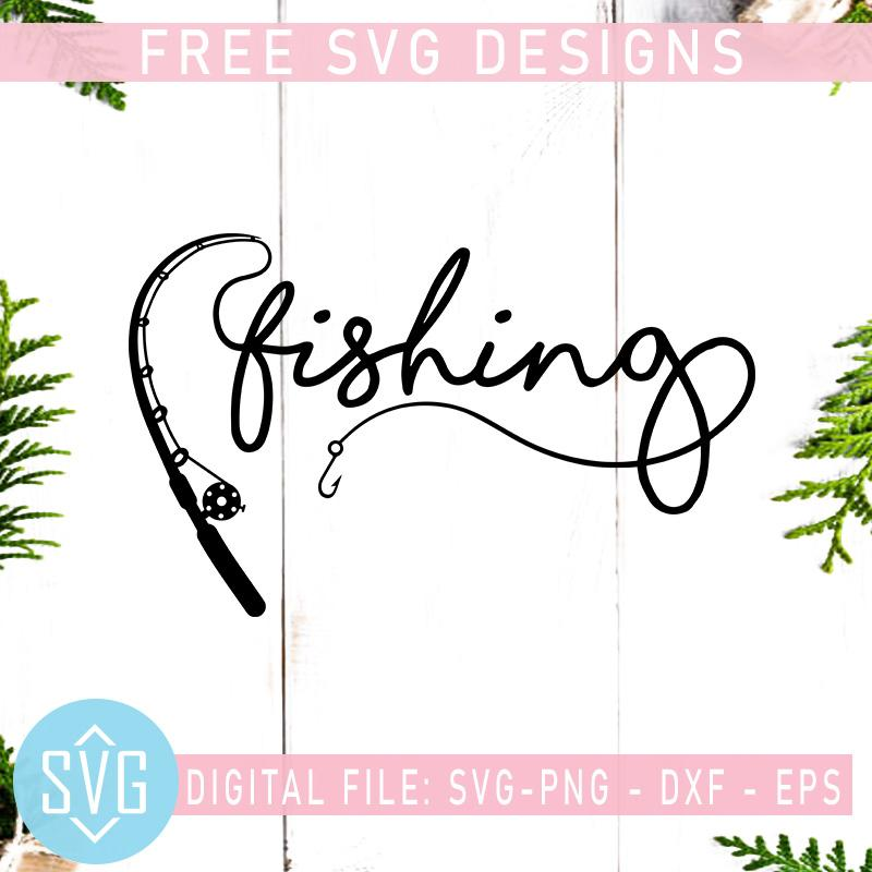 Fishing Rod Free Svg Funny Fishing Quotes Free Svg Fish Svg Instant Download Cosysvg Com