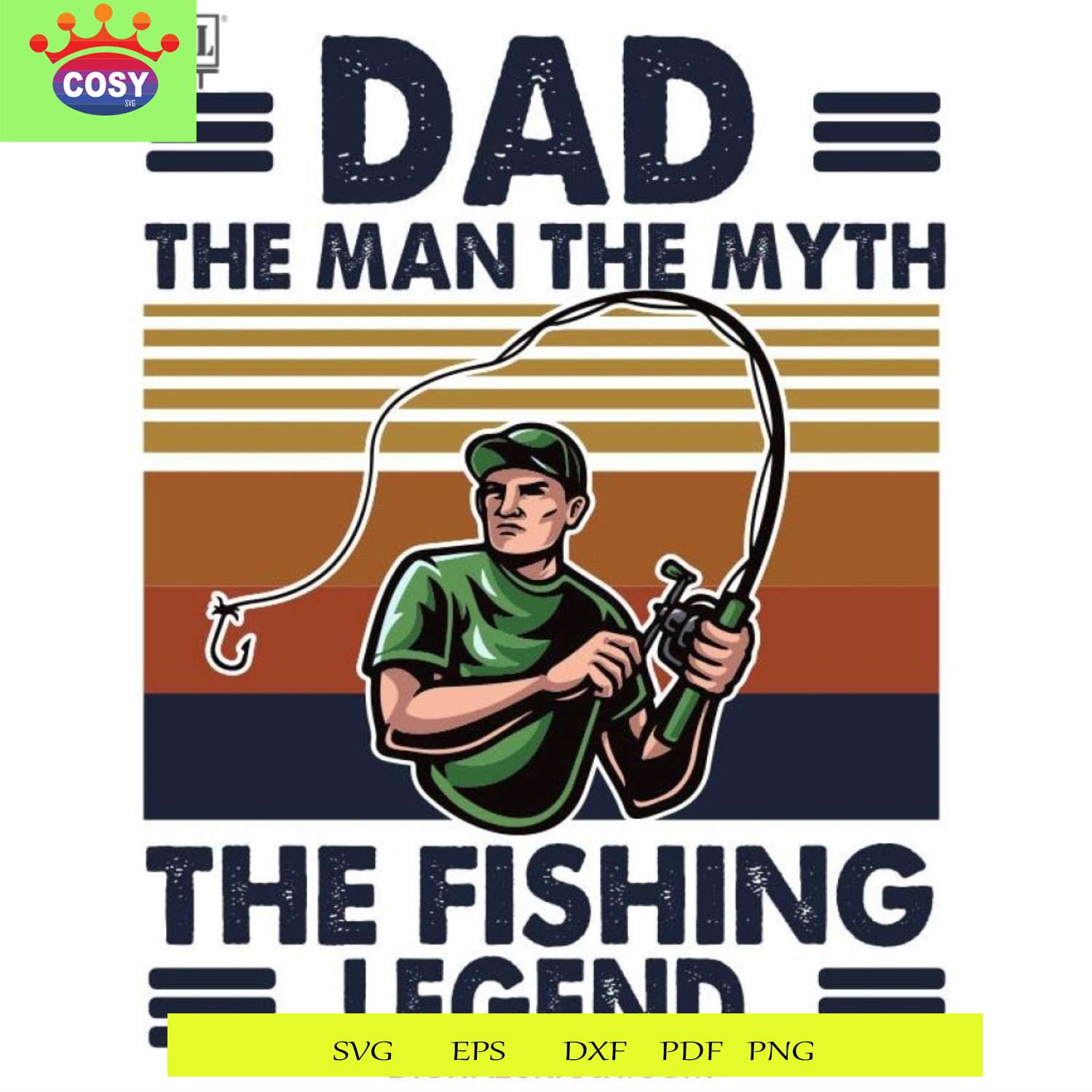 Download Dad The Man The Myth The Fishing Legend Svg Dxf Eps Png Instant Download 18922134 Cosysvg Com